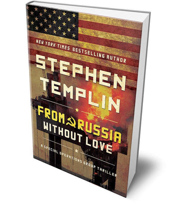From Russia without Love: A Special Operations Group Thriller by Stephen Templin